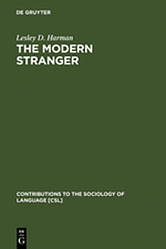 9783111777573: The Modern Stranger: On Language and Membership