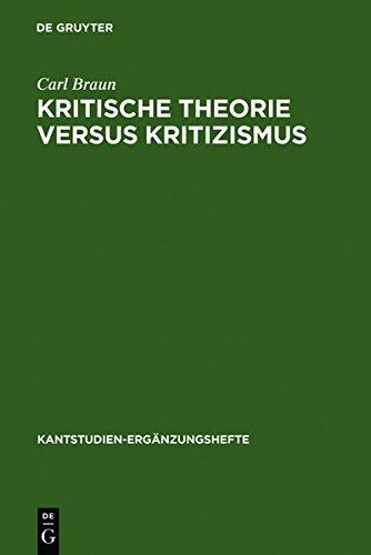 9783111777634: Kritische Theorie Versus Kritizismus: Zur Kant-Kritik Theodor W. Adornos (Kantstudien-Erg Nzungshefte)