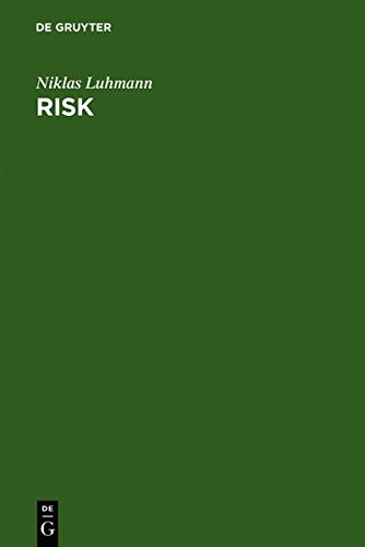 9783111780979: Risk: A Sociological Theory