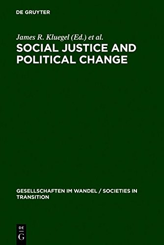9783111781693: Social Justice and Political Change: Public Opinion in Capitalist and Post-Communist States (Gesellschaften Im Wandel / Societies in Transition)
