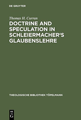9783111784861: Doctrine and Speculation in Schleiermacher's Glaubenslehre (Theologische Bibliothek Topelmann)