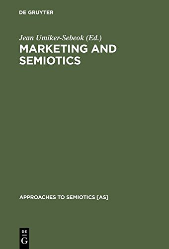 9783111786339: Marketing and Semiotics: New Directions in the Study of Signs for Sale (Approaches to Semiotics [As])