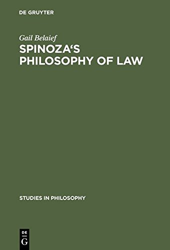 9783111786698: Spinoza's Philosophy of Law (Studies in Philosophy)