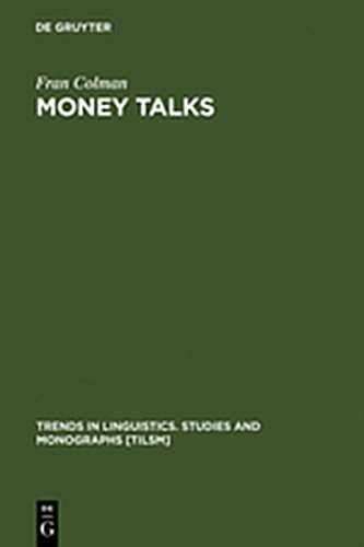 9783111787886: Money Talks: Reconstructing Old English (Trends in Linguistics. Studies and Monographs [Tilsm])