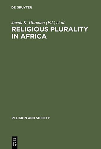 9783111788036: Religious Plurality in Africa: Essays in Honour of John S. Mbiti (Religion and Society)