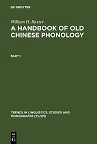 9783111788777: A Handbook of Old Chinese Phonology