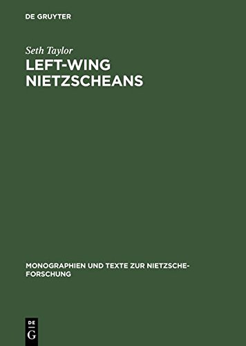 9783111789347: Left-Wing Nietzscheans: The Politics of German Expressionism 1910-1920