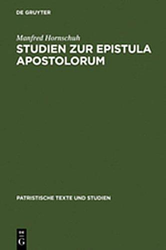 9783111789781: Studien Zur Epistula Apostolorum (Patristische Texte Und Studien) (German Edition)