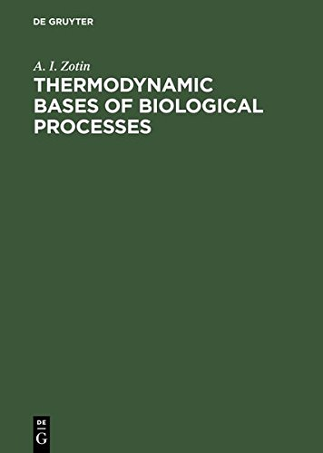 9783111792057: Thermodynamic Bases of Biological Processes: Physiological Reactions and Adaptations