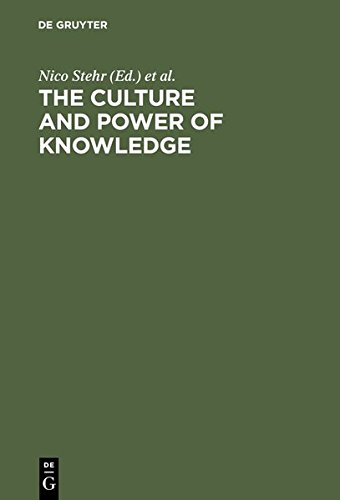 9783111792460: The Culture and Power of Knowledge: Inquiries into Contemporary Societies