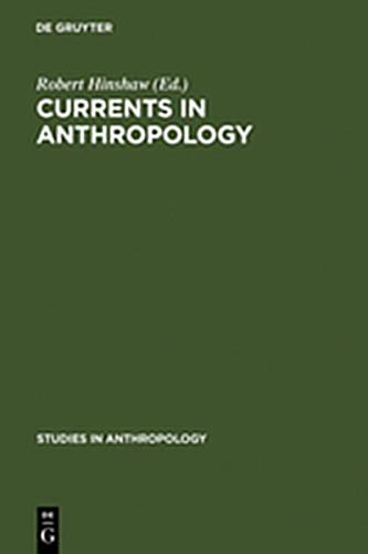 currents in anthropology essays in honor of sol  9783111794747 currents in anthropology essays in honor of sol tax studies in anthropology