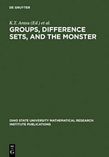 9783111797250: Groups, Difference Sets, and the Monster: Proceedings of a Special Research Quarter at the Ohio State University, Spring 1993 (Ohio State University Mathematical Research Institute Public)