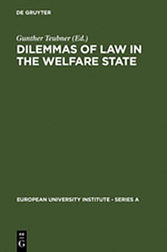 9783111797823: Dilemmas of Law in the Welfare State (European University Institute - Series a)
