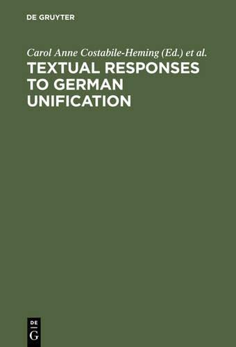 9783111800318: Textual Responses to German Unification: Processing Historical and Social Change in Literature and Film