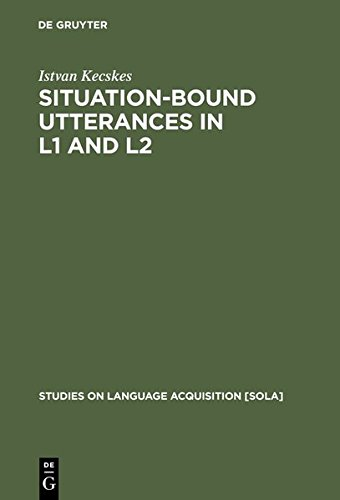 9783111803623: Situation-Bound Utterances in L1 and L2 (Studies on Language Acquisition [Sola])