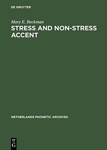 9783111805467: Stress and Non-Stress Accent (Netherlands Phonetic Archives)