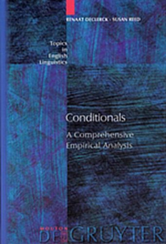 Conditionals: A Comprehensive Empirical Analysis (Topics in English Linguistics) (3111806472) by Declerck, Renaat; Reed, Susan, Dr