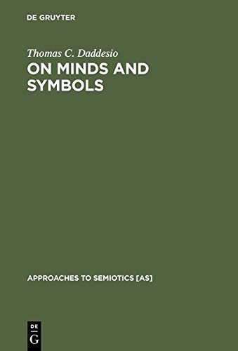 9783111808628: On Minds and Symbols: The Relevance of Cognitive Science for Semiotics (Approaches to Semiotics [AS])
