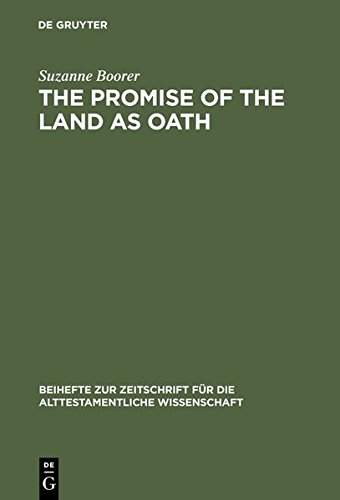 9783111811086: The Promise of the Land as Oath: A Key to the Formation of the Pentateuch (Beihefte zur Zeitschrift fur die Alttestamentliche Wissenschaft)