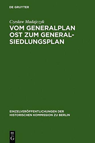 9783111814407: Vom Generalplan Ost Zum Generalsiedlungsplan: Dokumente (Einzelver Ffentlichungen der Historischen Kommission Zu Berl) (German Edition)