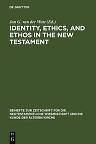 9783111818597: Identity, Ethics, and Ethos in the New Testament (Beihefte Zur Zeitschrift F R die Neutestamentliche Wissensch)