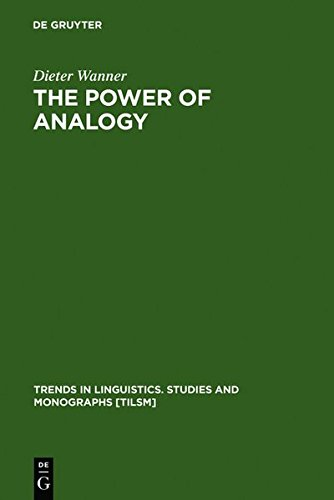 9783111824406: The Power of Analogy: An Essay on Historical Linguistics