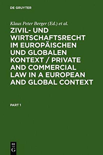 9783111828688: Zivil- Und Wirtschaftsrecht Im Europaischen Und Globalen Kontext / Private and Commercial Law in a European and Global Context: Festschrift Fur Norber