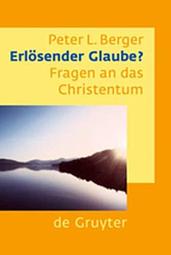 9783111829630: Erlosender Glaube?: Fragen an Das Christentum