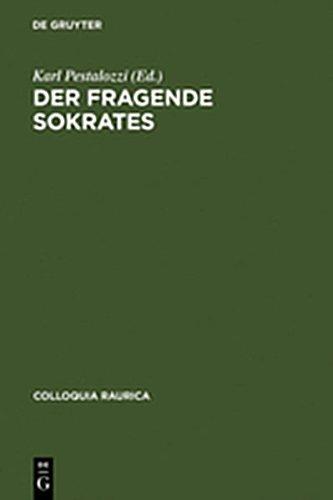 9783111831190: Der Fragende Sokrates (Colloquia Raurica) (German Edition)