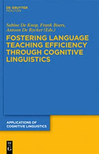 9783111832234: Fostering Language Teaching Efficiency Through Cognitive Linguistics