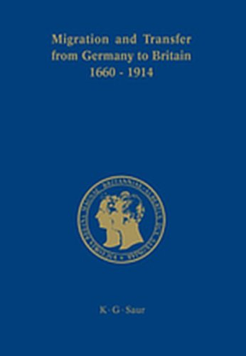 9783111832364: Migration and Transfer from Germany to Britain 1660 to 1914: Historical Relations and Comparisons (Prinz-Albert-Forschungen)