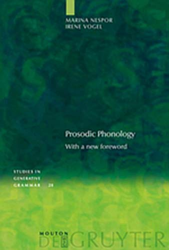 9783111834658: Prosodic Phonology: With a New Foreword (Studies in Generative Grammar)