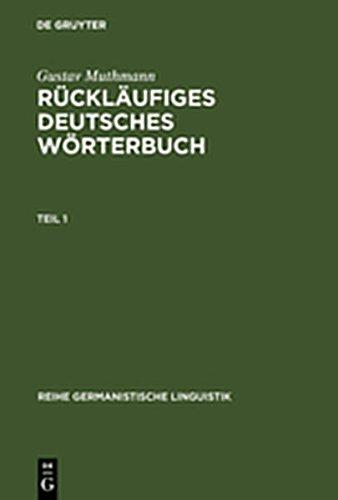 9783111838304: R Ckl Ufiges Deutsches W Rterbuch: Handbuch Der Wortausg Nge Im Deutschen, Mit Beachtung Der Wort- Und Lautstruktur (Reihe Germanistische Linguistik)