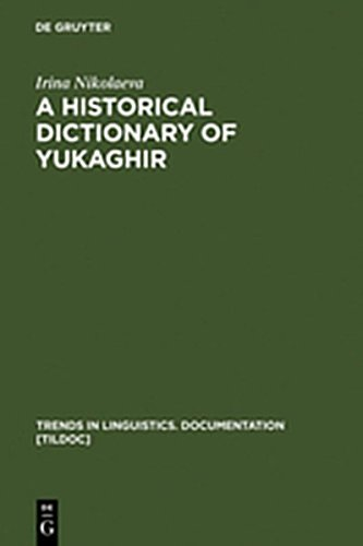 9783111847580: A Historical Dictionary of Yukaghir