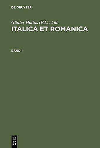 9783111859712: Italica Et Romanica: Festschrift Fur Max Pfister Zum 65. Geburtstag
