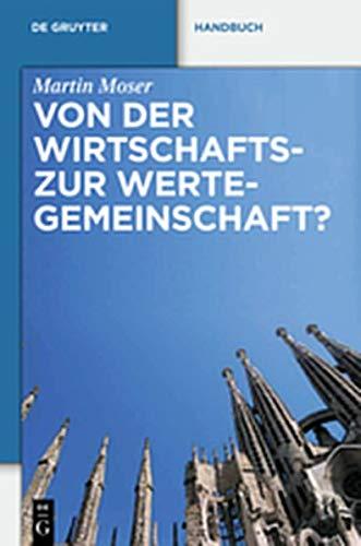 9783111861777: Von Der Wirtschafts- Zur Wertegemeinschaft?: Zur Rechtsprechung Des Eugh in Weltanschaulich Sensiblen Bereichen (de Gruyter Handbuch)