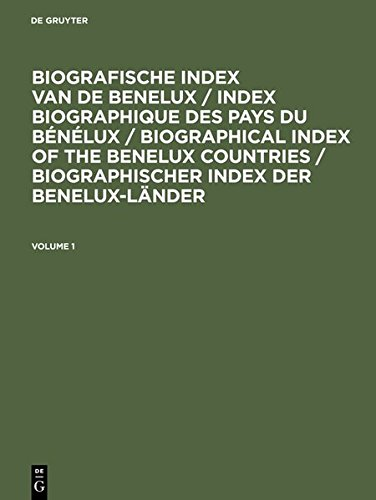 9783111862323: Biografische Index Van de Benelux / Index Biographique Des Pays Du Benelux / Biographical Index of the Benelux Countries / Biographischer Index Der Be