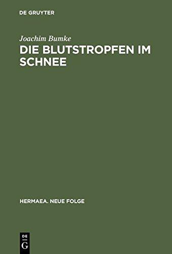 9783111867106: Die Blutstropfen Im Schnee: Uber Wahrnehmung Und Erkenntnis Im -Parzival- Wolframs Von Eschenbach