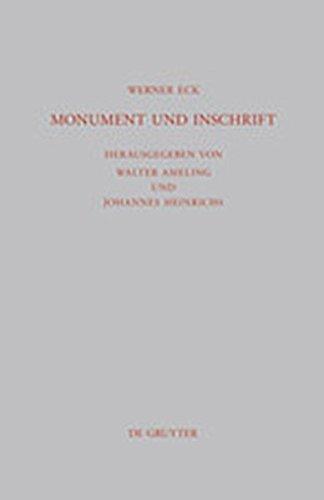 9783111872940: Monument Und Inschrift: Gesammelte Aufs Tze Zur Senatorischen Repr Sentation in Der Kaiserzeit (Beitr GE Zur Altertumskunde) (German Edition)