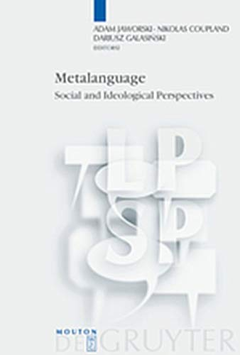 9783111873756: Metalanguage: Social and Ideological Perspectives