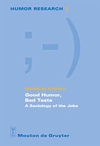 9783111875668: Good Humor, Bad Taste: A Sociology of the Joke (Humor Research [HR])