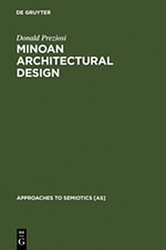 9783111878133: Minoan Architectural Design: Formation and Signification (Approaches to Semiotics [As])