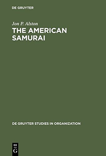 9783111880532: The American Samurai: Blending American and Japanese Managerial Practices (De Gruyter Studies in Organization)