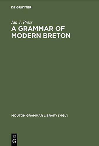 9783111880594: A Grammar of Modern Breton (Mouton Grammar Library [Mgl])