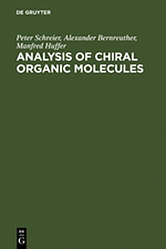 9783111882949: Analysis of Chiral Organic Molecules: Methodology and Applications