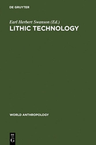 9783111940380: Lithic Technology: Making and Using Stone Tools (World Anthropology)