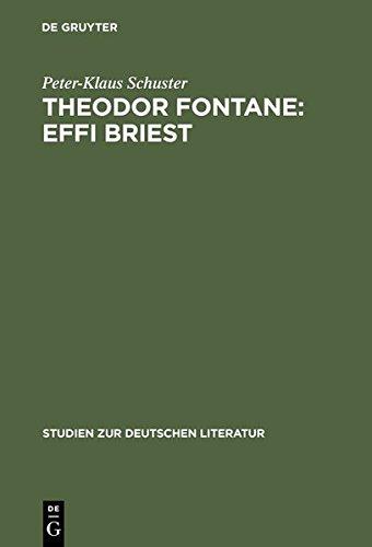 Theodor Fontane: Effi Briest: Ein Leben Nach Christlichen Bildern (Studien Zur Deutschen Literatur) (German Edition) (3111955044) by Schuster, Peter-Klaus