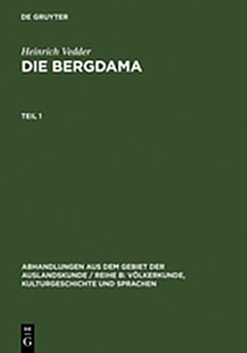 9783111969428: Vedder, Heinrich: Die Bergdama. Teil 1 (Abhandlungen Aus Dem Gebiet der Auslandskunde / Reihe B: V L)
