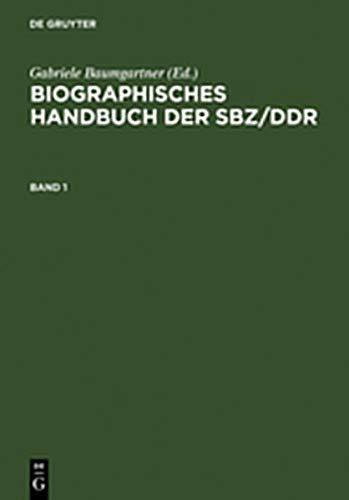 9783111987255: ) Baumgartner, Gabriele: Biographisches Handbuch Der Sbz/Ddr. Band 1+2