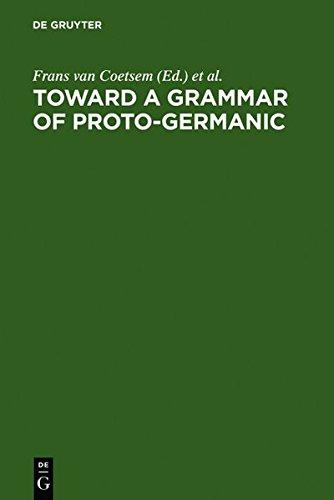 9783112039199: Toward a Grammar of Proto-Germanic